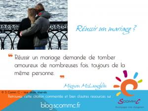 15.06.08 citation McLaughlin reussir mariage