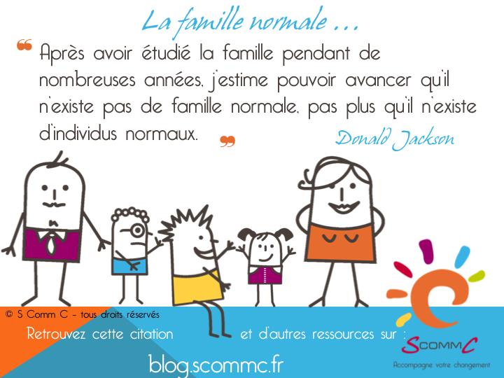 La famille normale s comm c le blog for Les problemes de la famille nombreuse