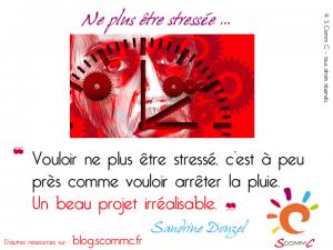 16.09.06 citation sandrine donzel stress vouloir ne plus etre stressee