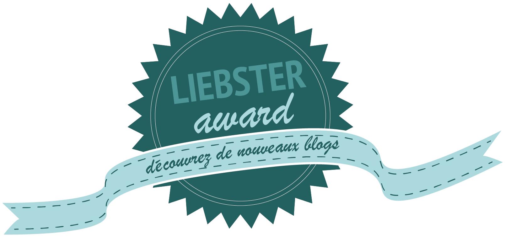 Liebster Award … tout ça à cause de Bambini sur Terre et Papapanique !
