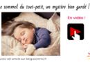Le sommeil de l'enfant, un mystère bien gardé