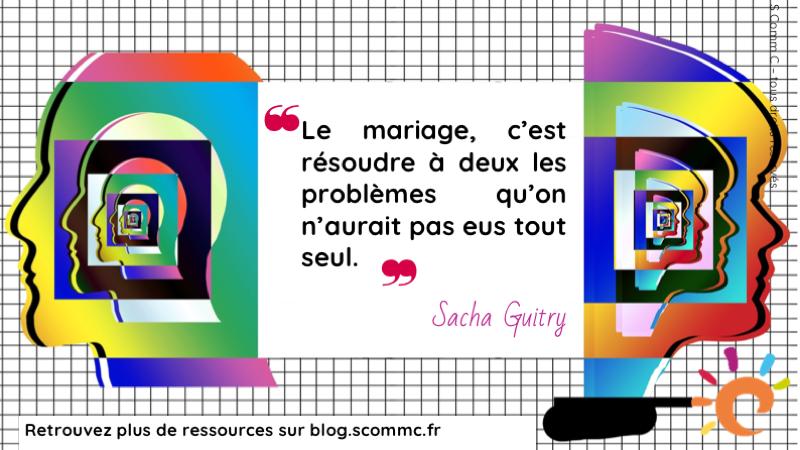 citation sacha guitry couple problèmes mariage