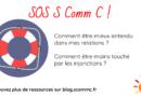 SOS S Comm C : comment être mieux entendu et être moins touché par les injonctions ?