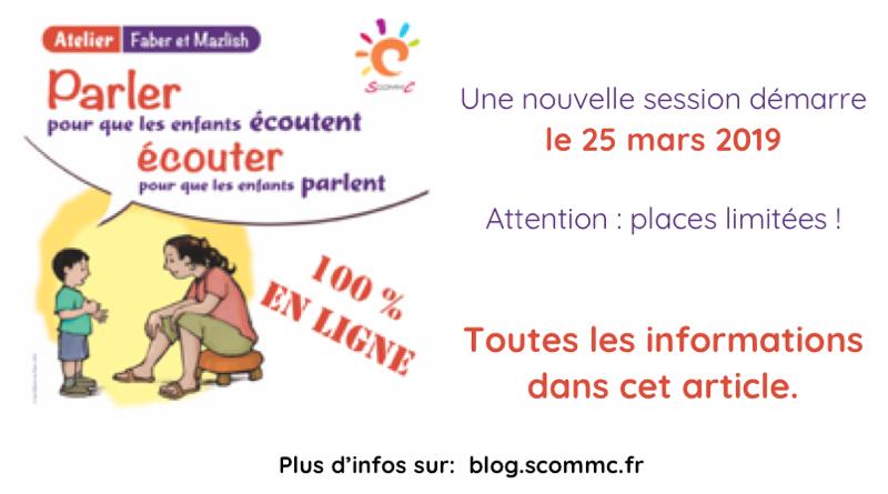 Un atelier «Parler pour que les enfants écoutent, écouter pour qu'ils parlent» en ligne !