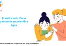 Prendre soin d'une personne en première ligne