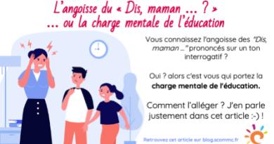 L'angoisse des «Dis, maman …» ou la charge mentale de l'éducation