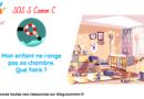 SOS S Comm C : mon enfant ne range pas sa chambre, que faire ?